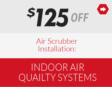 $125 off Air Scrubber Installation