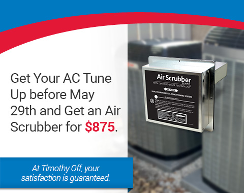 Get Your AC Tune Up before May 29th and Get an Air Scrubber for $875